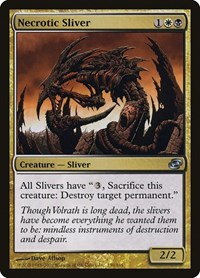 Necrotic Sliver, Magic, Planar Chaos