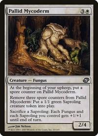 Pallid Mycoderm, Magic, Planar Chaos