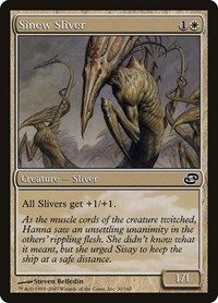 Sinew Sliver, Magic: The Gathering, Planar Chaos