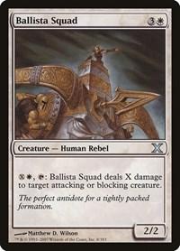 Ballista Squad, Magic: The Gathering, 10th Edition