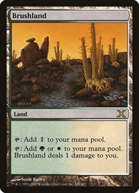 Brushland, Magic: The Gathering, 10th Edition