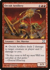 Orcish Artillery, Magic: The Gathering, 10th Edition