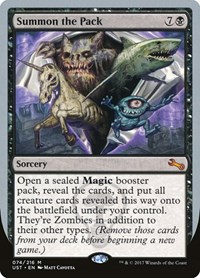 Summon the Pack, Magic, Unstable