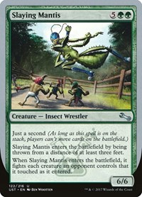 Slaying Mantis, Magic: The Gathering, Unstable