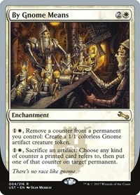 By Gnome Means, Magic: The Gathering, Unstable
