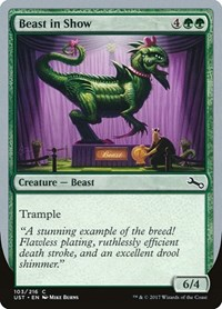 Beast in Show (A), Magic, Unstable
