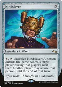 Kindslaver, Magic, Unstable