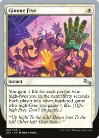 Gimme Five, Magic: The Gathering, Unstable
