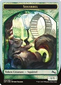 Squirrel Token, Magic: The Gathering, Unstable