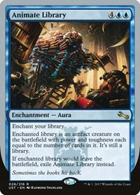 Animate Library, Magic: The Gathering, Unstable