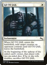 GO TO JAIL, Magic: The Gathering, Unstable