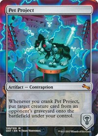 Pet Project, Magic: The Gathering, Unstable