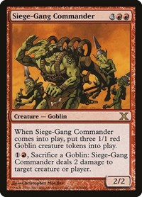 Siege-Gang Commander, Magic: The Gathering, 10th Edition