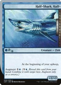 Half-Shark, Half-, Magic: The Gathering, Unstable