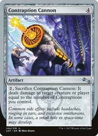 Contraption Cannon, Magic: The Gathering, Unstable