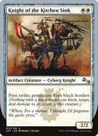 Knight of the Kitchen Sink (A), Magic, Unstable
