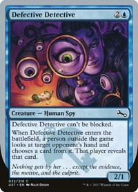 Defective Detective, Magic: The Gathering, Unstable