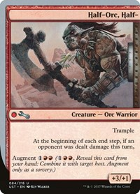 Half-Orc, Half-, Magic: The Gathering, Unstable