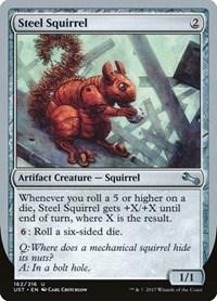 Steel Squirrel, Magic, Unstable