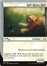Half-Kitten, Half-, Magic: The Gathering, Unstable