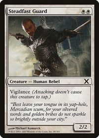 Steadfast Guard, Magic: The Gathering, 10th Edition