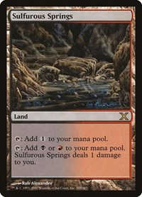Sulfurous Springs, Magic: The Gathering, 10th Edition