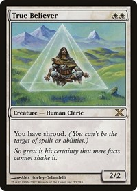 True Believer, Magic, 10th Edition