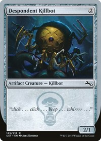 Despondent Killbot, Magic: The Gathering, Unstable