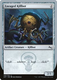 Enraged Killbot, Magic: The Gathering, Unstable