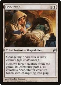 Crib Swap, Magic: The Gathering, Lorwyn