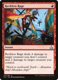 Reckless Rage, Magic, Rivals of Ixalan