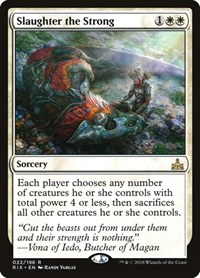 Slaughter the Strong, Magic: The Gathering, Rivals of Ixalan