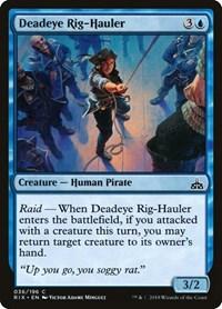 Deadeye Rig-Hauler, Magic: The Gathering, Rivals of Ixalan