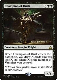 Champion of Dusk, Magic, Prerelease Cards