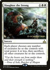 Slaughter the Strong, Magic: The Gathering, Prerelease Cards