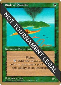 Birds of Paradise - 1996 Eric Tam (4ED), Magic, World Championship Decks
