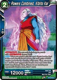 Powers Combined, Kibito Kai, Dragon Ball Super CCG, Cross Worlds