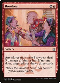 Browbeat, Magic: The Gathering, Masters 25