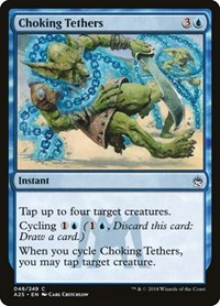 Choking Tethers, Magic: The Gathering, Masters 25