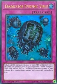 Eradicator Epidemic Virus, YuGiOh, Legendary Collection Kaiba