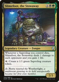 Slimefoot, the Stowaway, Magic, Dominaria