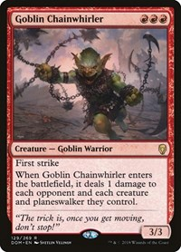 Goblin Chainwhirler, Magic: The Gathering, Dominaria