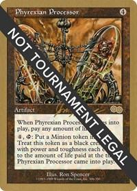 Phyrexian Processor - 2000 Jon Finkel (USG), Magic: The Gathering, World Championship Decks