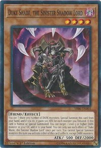 Duke Shade, the Sinister Shadow Lord, YuGiOh, Structure Deck: Lair of Darkness