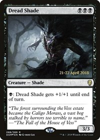 Dread Shade, Magic: The Gathering, Prerelease Cards