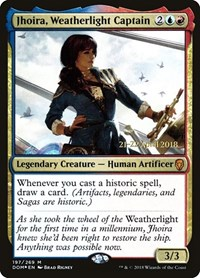 Jhoira, Weatherlight Captain, Magic: The Gathering, Prerelease Cards