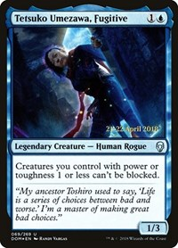 Tetsuko Umezawa, Fugitive, Magic: The Gathering, Prerelease Cards