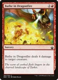 Bathe in Dragonfire, Magic, Battlebond