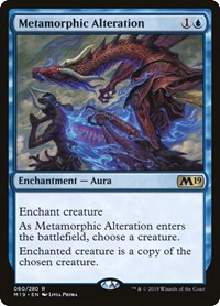 Metamorphic Alteration, Magic: The Gathering, Core Set 2019