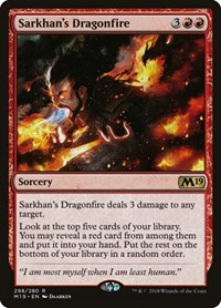 Sarkhan's Dragonfire, Magic: The Gathering, Core Set 2019